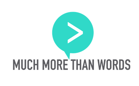 shop logo for Much More Than Words. Speaking to Connect & Succeed